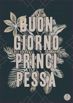 THE INTRO COLLECTION Buon Giorno Principessa