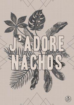 THE INTRO COLLECTION J'Adore Nachos